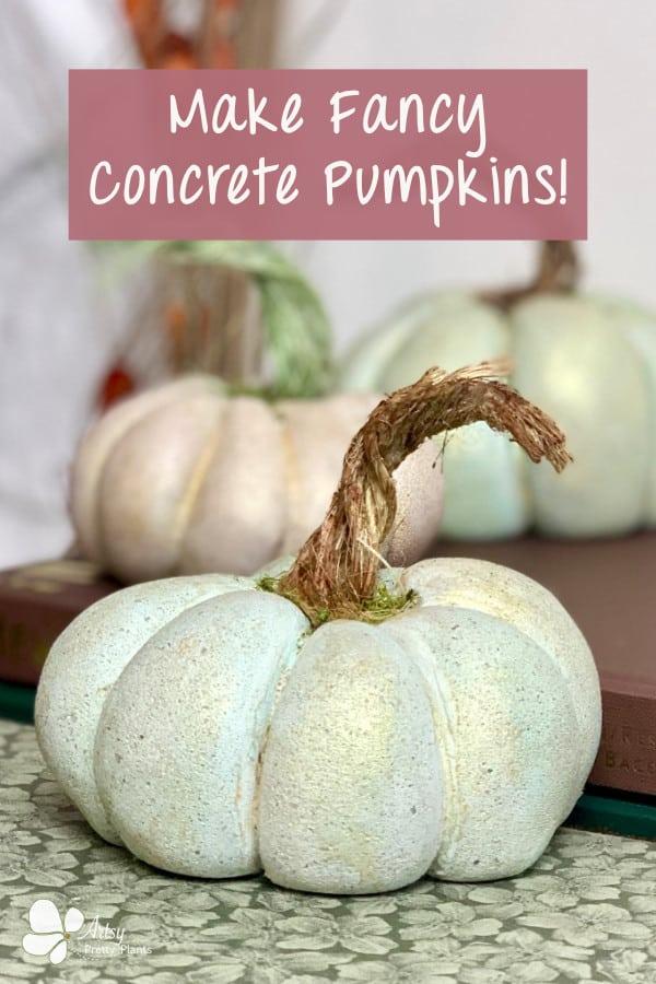 Shimmery DIY Concrete Pumpkins-