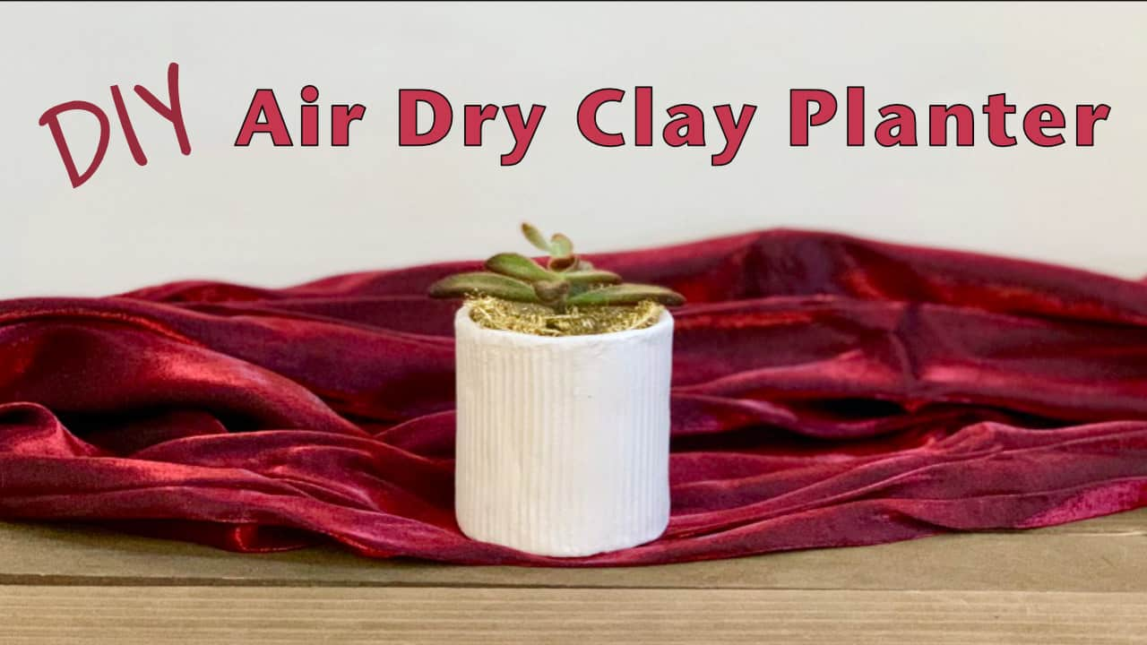 DIY Air Dry Clay Planter